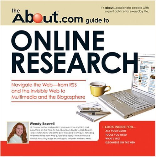 Cover of About.com Guide to Online Research: Navigate the Web -from RSS and the Invisible Web to Multimedia and the Blogosphere (About.com Guides)