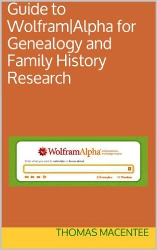 Cover of Guide to Wolfram|Alpha for Genealogy and Family History Research Kindle Edition