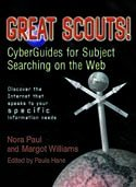 Cover of Great Scouts! Cyber Guides to Subject Searching on the Web