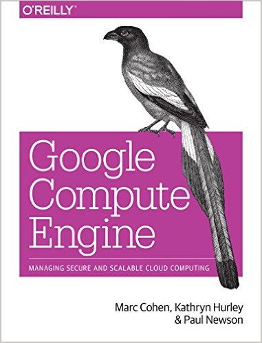 Cover of Google Compute Engine 1st Edition