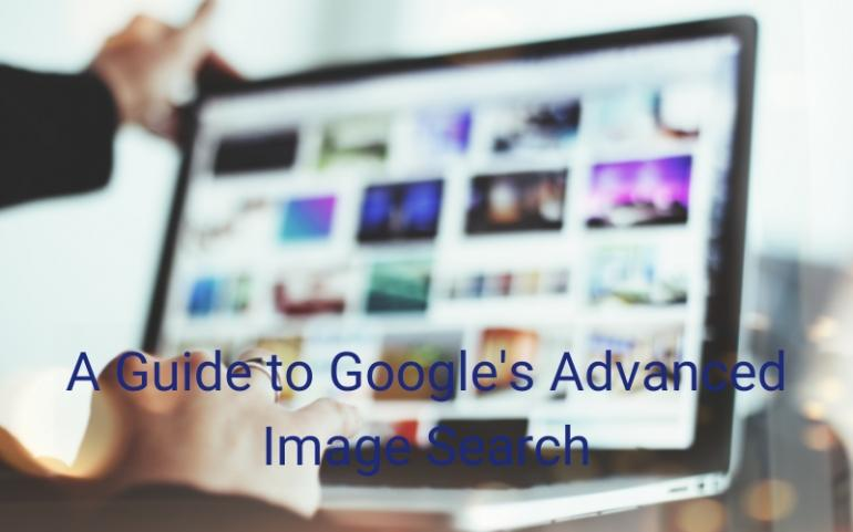A Guide to Google's Advanced Image Search