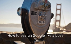 How to search Google like a boss