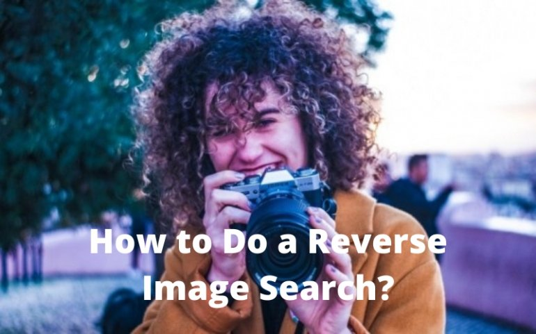 How to Do a Reverse Image Search?
