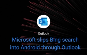 Microsoft slips Bing search into Android through Outlook (Updated)