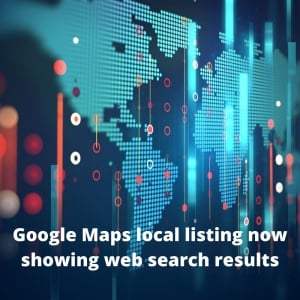 Google Maps local listing now showing web search results
